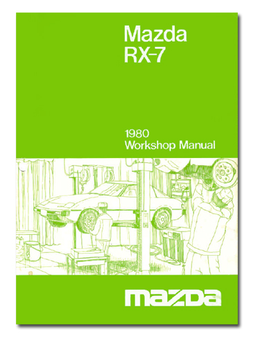 Product picture 1980 MAZDA RX7 RX-7 WORKSHOP SERVICE REPAIR MANUAL